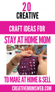 Craft Business ideas for Stay-at-Home Moms