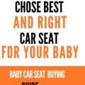 Baby car seat buying guide